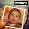 Cover of the album Say Nothing (Remixes) - EP