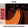 Couverture de l'album Tank Selected Favorites