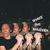Cover of the album Shake the Shudder