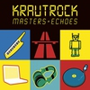 Couverture de l'album Krautrock Masters & Echoes