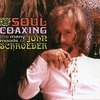 Cover of the album Soul Coaxing: The Many Moods of John Schroeder