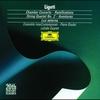 Couverture de l'album Ligeti: Chamber Concerto, Ramifications, String Quartet No.2, Aventures & Lux aeterna