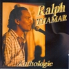 Couverture de l'album Anthologie Ralph Thamar