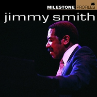 Couverture du titre Milestone Profiles: Jimmy Smith
