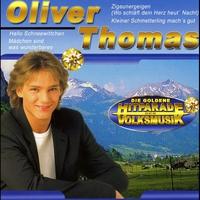 Cover of the track Die goldene Hitparade der Volksmusik: Oliver Thomas