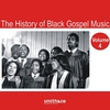 Cover of the album The History of Black Gospel, Vol. 4