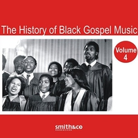 Cover of the track The History of Black Gospel, Vol. 4