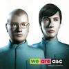 Couverture de l'album We Are A&C