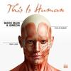 Couverture de l'album This Is Human (feat. Lisa) - Single