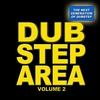 Cover of the album Dubstep Area, Vol. 2 - The Next Generation of Dubstep
