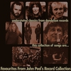 Cover of the album Favourites From John Peel's Record Collection
