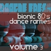 Cover of the album Boogie Fresh Volume 3 (Bionic Dance Rarities)