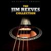 Couverture de l'album The Jim Reeves Collection