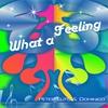Couverture de l'album What a Feeling - EP