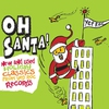 Couverture de l'album Oh Santa! New & Used Christmas Classics from Yep Roc