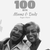 Cover of the album 100 Hits Mums & Dads Reggae Classic