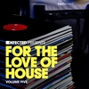 Cover of the album Defected Presents For the Love of House, Vol. 5
