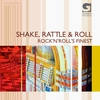 Cover of the album Shake, Rattle & Roll - Rock'n'Roll's Finest