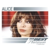 Couverture de l'album Alice: The Best of Platinum