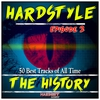 Cover of the album Hardstyle the History, Vol. 2 (50 Best Tracks of All Time)