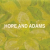 Cover of the album Hope and Adams