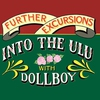 Couverture de l'album Further Excursions Into the Ulu With Dollboy