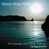 Cover of the album Ocean Deep Ibiza (The Exquisite Deep House Collection By Eva Pacifico)