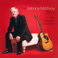 Cover of the track The Johnny McEvoy Story (The Definitive Collection)