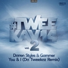 Couverture de l'album You & I (Da Tweekaz Remix) - Single