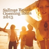 Cover of the album Salinas Beach Opening Ibiza 2013