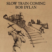 Cover of the track Slow Train Coming
