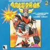 Couverture du titre Goldorak : Et l'aventure continue (Générique original d'ouverture du dessin animé - 1982)