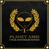 Cover of the album Planet Ambi 1 Year Anniversary Edition