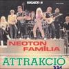 Cover of the album Neoton Família: Attrakció