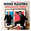 Cover of the album Defected Presents House Masters - Chocolate Puma