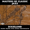 Cover of the album Masters of Classic Jazz: Dixieland