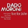 Couverture de l'album Five for John (feat. Alvin Queen, Joe Locke, Marco Panascia & Max Ionata)