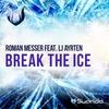 Cover of the album Break the Ice (feat. LJ Ayrten)