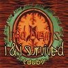 Cover of the album I & I Survived (dub)