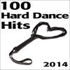 Couverture de l'album 100 Hard Dance Hits 2014
