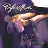 Couverture de l'album Café del Mar Jazz 3