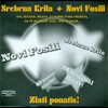 Couverture de l'album Srebrna Krila + Novi Fosili