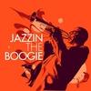 Couverture de l'album Jazzin' the Boogie