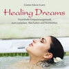Cover of the album Healing Dreams: Traumhafte Entspannungsmusik
