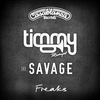 Cover of the album Freaks (feat. Savage) - Single