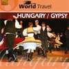Couverture de l'album World Travel: Hungary / Gypsy