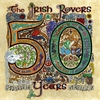 Cover of the album The Irish Rovers 50 Years - Vol. 2
