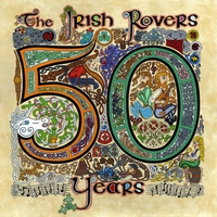 Cover of the track The Irish Rovers 50 Years - Vol. 2