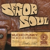 Cover of the album Mucho Funky - The Best of Señor Soul