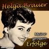 Couverture de l'album Helga Brauer - Meine grossen Erfolge